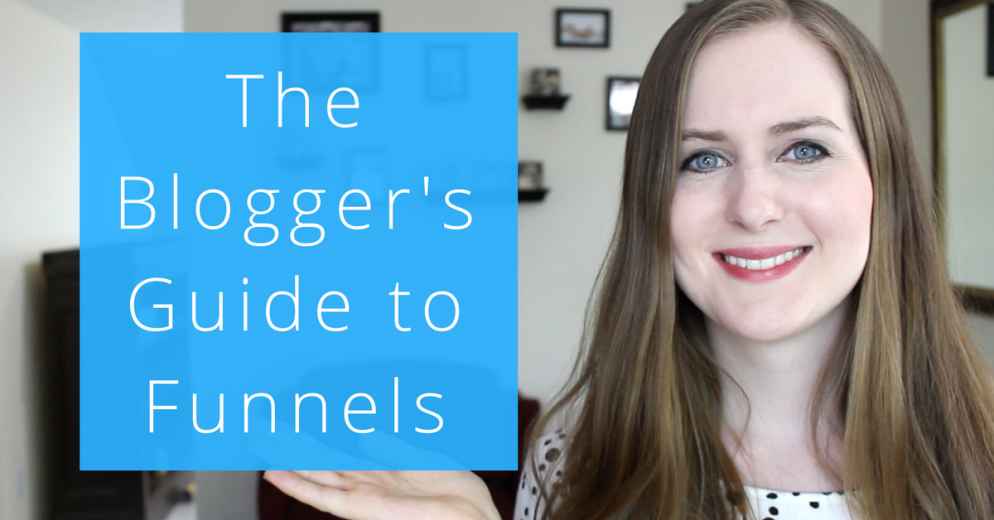The Blogger's Guide to Funnels
